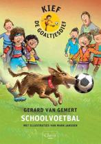 Kief, de goaltjesdief - Schoolvoetbal