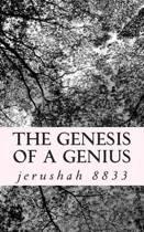 The Genesis of a Genius