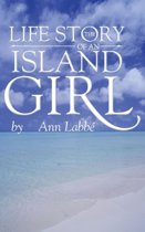 The Life Story of an Island Girl