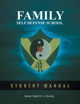 Family Self Defense School