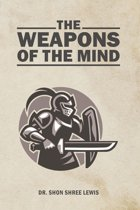 The Weapons of the Mind