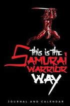 This Is the Samurai Warrior Way