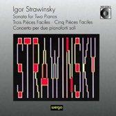 Stravinsky: Sonata for Two Pianos, Trios Pieces Faciles, etc