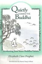 Quietly Comes the Buddha