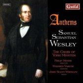 Wesley: Anthems / Moore, Varcoe, Whiteley, Choir of York