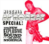Nigeria Afrobeat Special: The New Explosive Sound In 1970's Nigeria