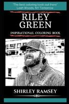Riley Green Inspirational Coloring Book