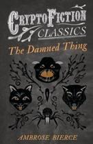 The Damned Thing (Cryptofiction Classics)