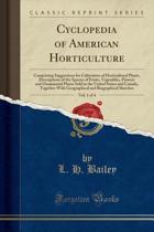 Cyclopedia of American Horticulture, Vol. 1 of 4