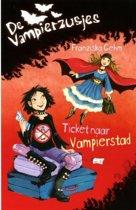 De vampierzusjes Ticket naar Vampierstad