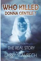 Who Killed Donna Gentile: The Real Story