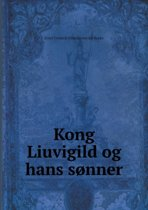 Kong Liuvigild Og Hans Sonner