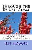 Through the Eyes of Adam