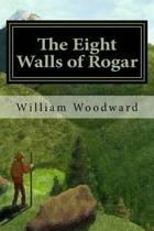 The Eight Walls of Rogar