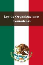 Ley de Organizaciones Ganaderas