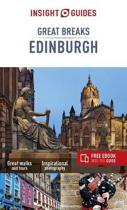 Insight Guides Great Breaks Edinburgh (Travel Guide with Free eBook)