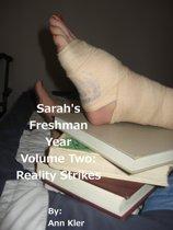 Sarah's Freshman Year: Volume Two: Reality Strikes