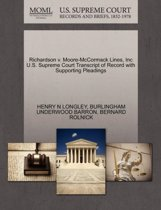 Richardson V. Moore-McCormack Lines, Inc U.S. Supreme Court Transcript of Record with Supporting Pleadings