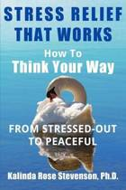 Stress Relief That Works