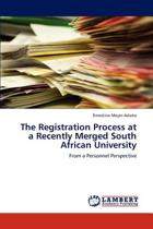The Registration Process at a Recently Merged South African University