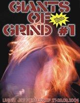 Giants Of Grind 1