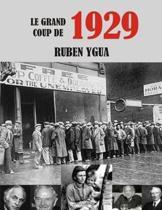 Le Grand Coup de 1929