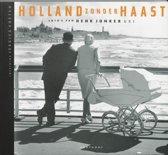 Holland zonder haast