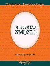Intelektaj Amuzoj (Lingvaj Ludoj En Esperanto)