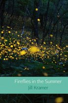 Fireflies in the Summer