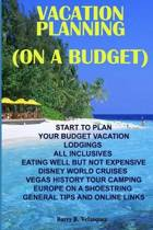 Vacation Planning (on a Budget)