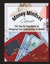 The Money Mindset Course