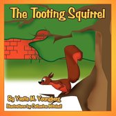 The Tooting Squirrel