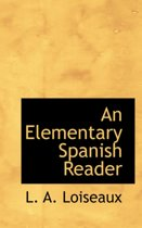 An Elementary Spanish Reader