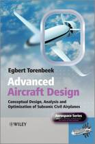 Advanced Aircraft Design - Conceptual Design, Analysis and Optimization of Subsonic Civil Airplanes