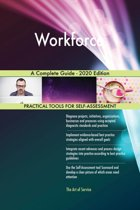 Workforce A Complete Guide - 2020 Edition