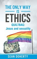 The Only Way is Ethics: Quiltbag