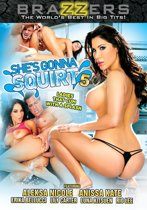 BraZZers - She's Gonna Squirt - Vol. 05