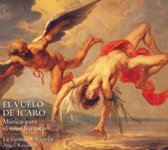The Flight Of Icarus. Music For The Baroque Eros