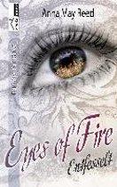 Entfesselt - Eyes of Fire