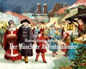 Klaubauf, Klöpfeln, Kletzenbrot: Der Münchner Adventskalender