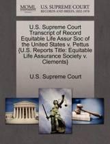 U.S. Supreme Court Transcript of Record Equitable Life Assur Soc of the United States V. Pettus {U.S. Reports Title