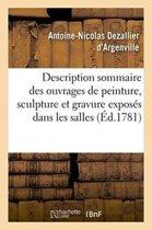 Description Sommaire Des Ouvrages de Peinture, Sculpture Et Gravure Expos�s