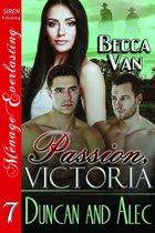 Passion, Victoria 7: Duncan and Alec