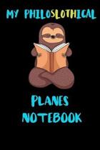 My Philoslothical Planes Notebook