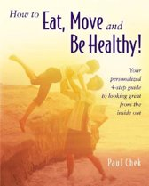 Omslag van 'How to Eat, Move and be Healthy'