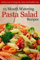 25 Mouth Watering Pasta Salad Recipes