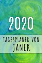 2020 Tagesplaner von Janek: Personalisierter Kalender f�r 2020 mit deinem Vornamen