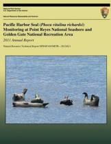 Pacific Harbor Seal (Phoca Vitulina Richardsi) Monitoring at Point Reyes National Seashore and Golden Gate National Recreation Area