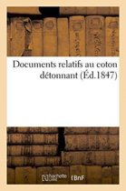 Documents Relatifs Au Coton D�tonnant