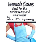 Homemade Cleaners: Good for the Environment and Your Wallet